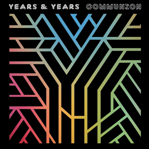 Years & Years Communion Album Artwork