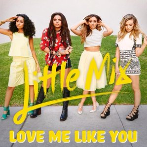 Love Me Like You Little Mix
